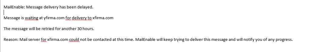 MailEnable: Message delivery has been delayed.